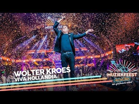 Wolter Kroes - Viva Hollandia | Muziekfeest van het Jaar 2019