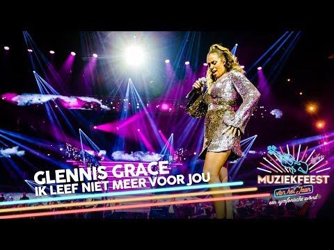 Glennis Grace - Ik leef niet meer voor jou | Muziekfeest van het Jaar 2019