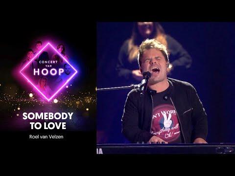 Somebody to love - Roel van Velzen | Concert van hoop 2020